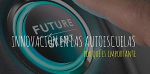 Innovación en Autoescuelas GO