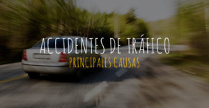 causas de un accidente de tráfico