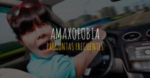 preguntas frecuentes sobre la amaxofobia