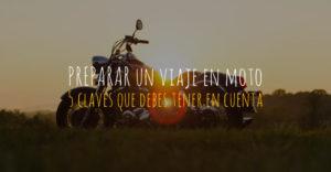 preparar un viaje en moto