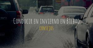 conducir en Bilbao en invierno
