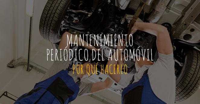 mantenimiento periódico del automóvil