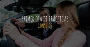 consejos para el primer día de prácticas en la autoescuela