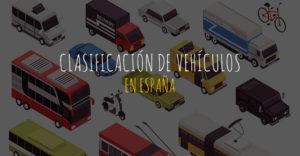La clasificación de vehículos en España