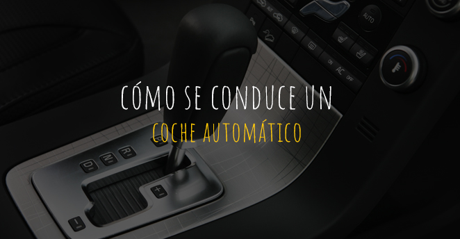Cómo se conduce un coche automático